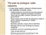 the past as prologue radio networks