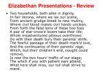 elizabethan presentations review14