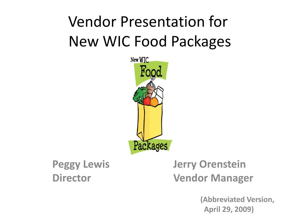 vendor presentation for new wic food packages l.