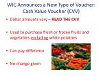 wic announces a new type of voucher cash value voucher cvv