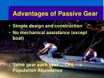 advantages of passive gear