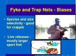 fyke and trap nets biases