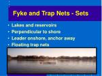 fyke and trap nets sets