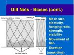 gill nets biases cont