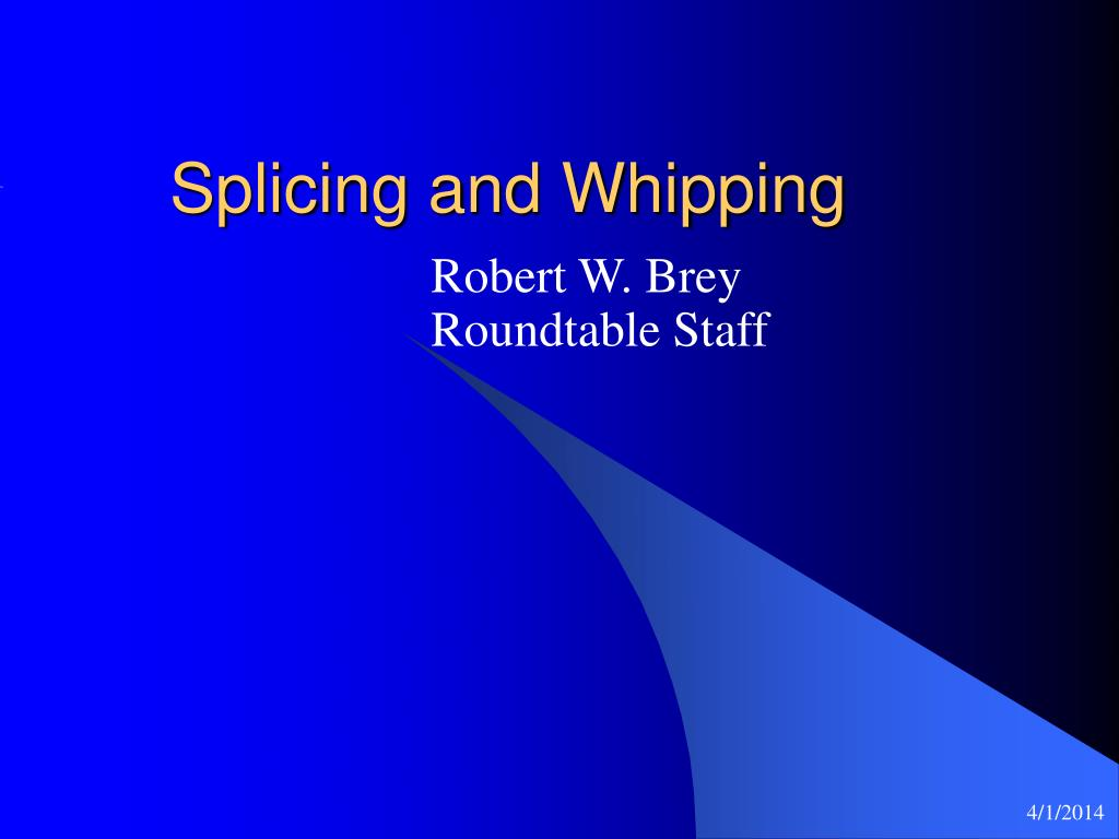 splicing and whipping l.