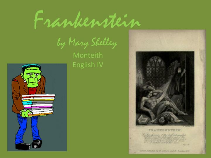 "mary shelleys frankenstein 10 essay Close analysis frankenstein ""be calm i entreat you to hear me before you give vent to your hatred on my devoted head have i not suffered enough."