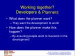 working together developers planners