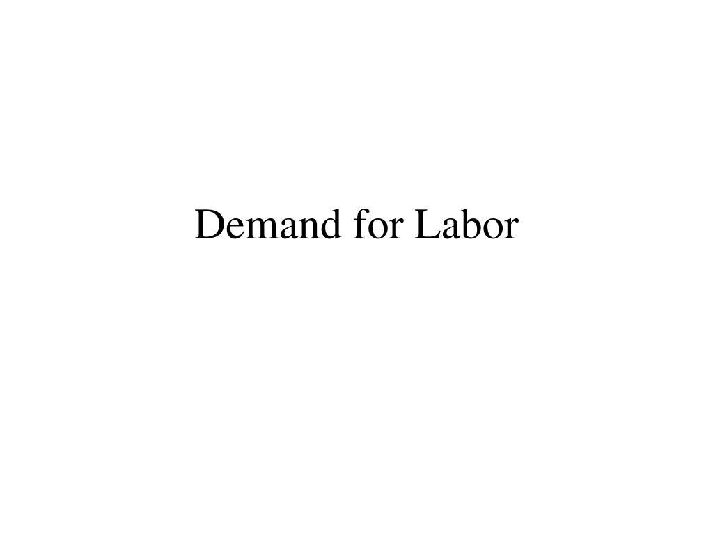 demand for labor l.