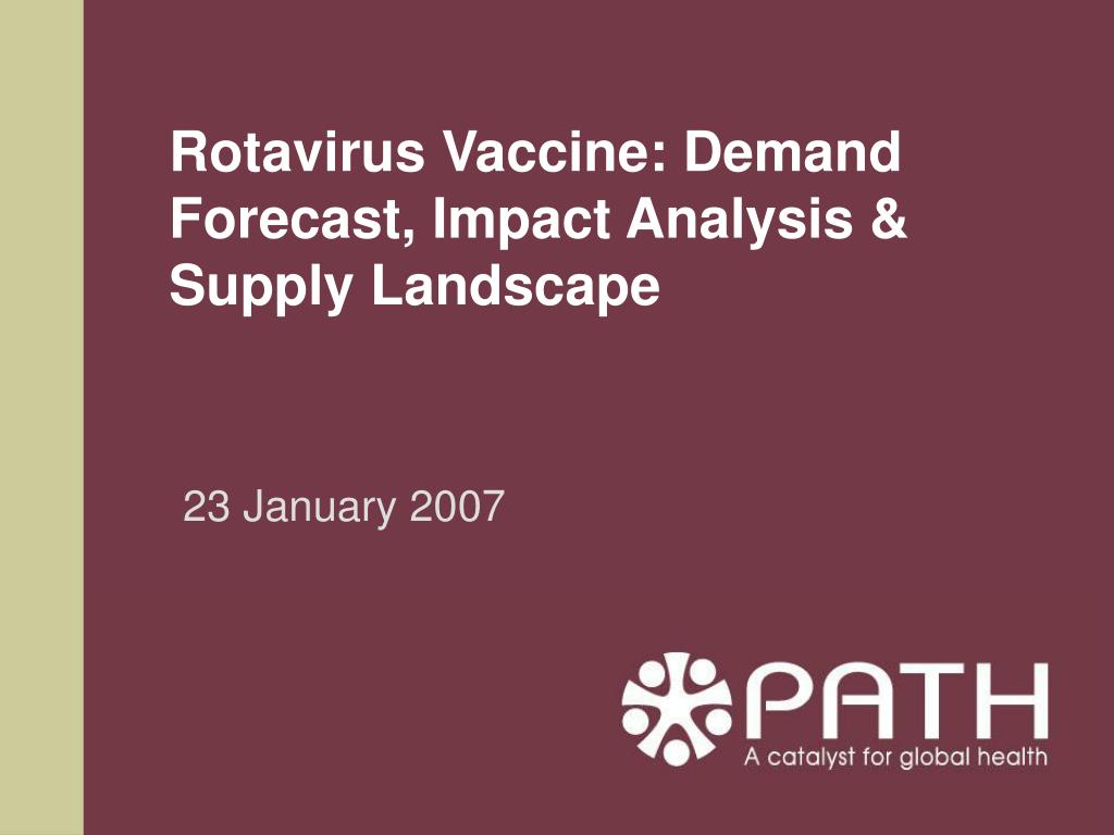 rotavirus vaccine demand forecast impact analysis supply landscape l.