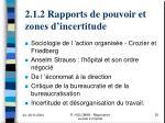 2 1 2 rapports de pouvoir et zones d incertitude