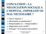 conclusion la negociation sociale a l hopital imperatif ou mal necessaire