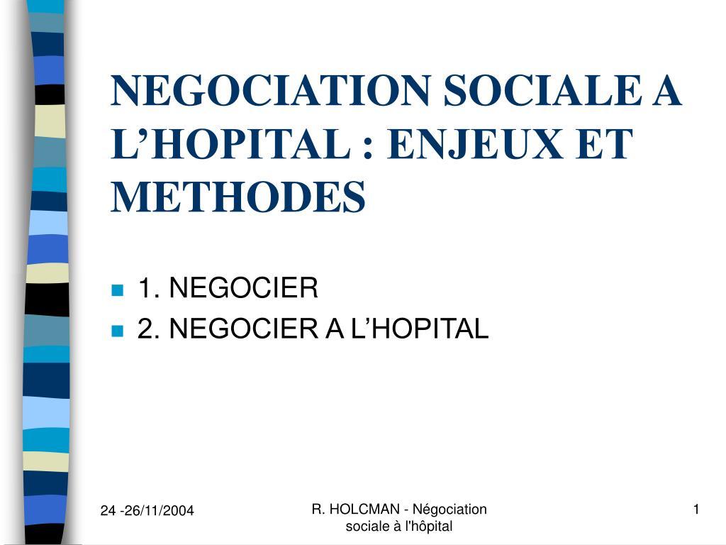 negociation sociale a l hopital enjeux et methodes l.