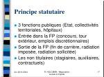 principe statutaire