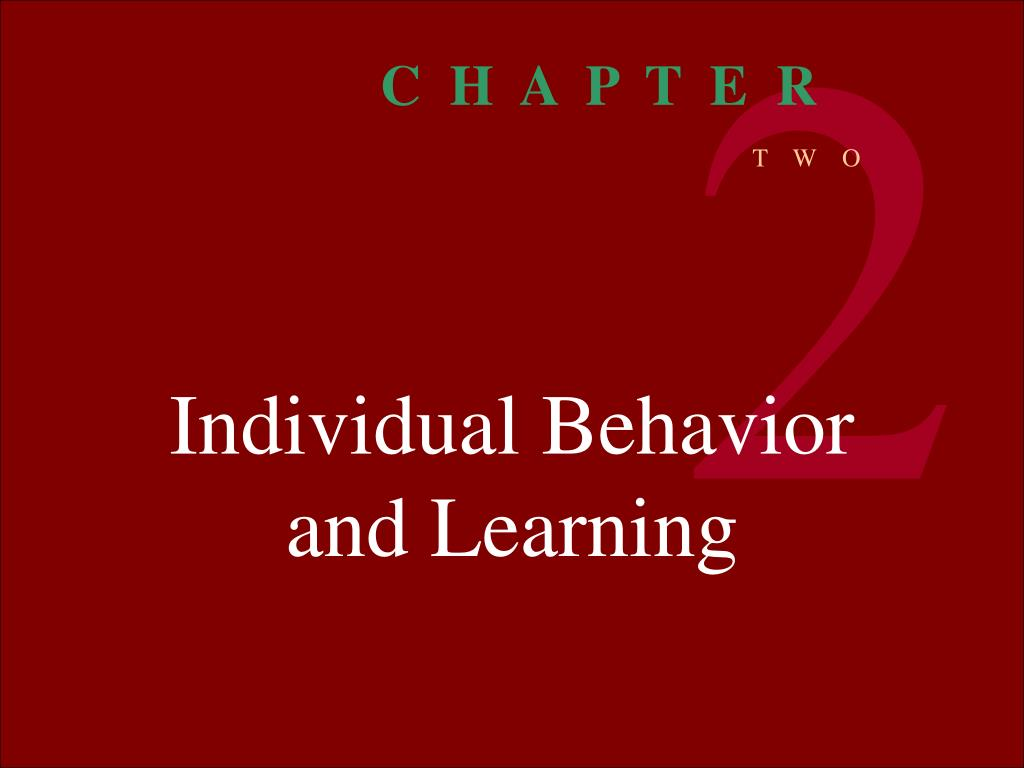 individual behavior and learning l.