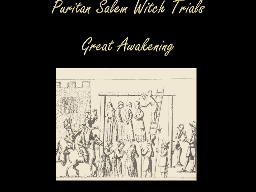puritan salem witch trials great awakening l.