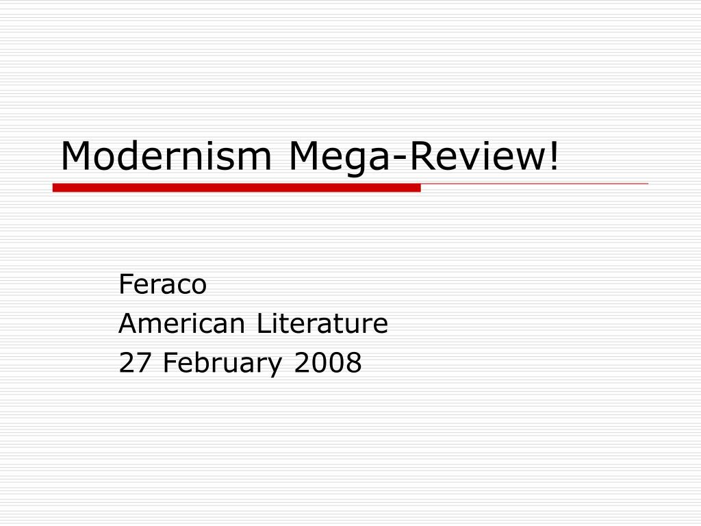 modernism mega review l.