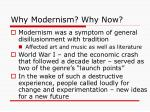why modernism why now