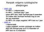 aanpak volgens cytologische afwijkingen