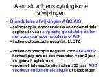 aanpak volgens cytologische afwijkingen24
