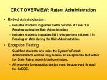 crct overview retest administration