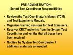 pre administration school test coordinator responsibilities