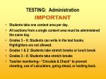 testing administration