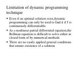 limitation of dynamic programming technique