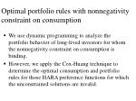 optimal portfolio rules with nonnegativity constraint on consumption
