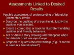 assessments linked to desired results28
