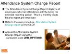 attendance system change report