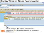 display working times report cont d85