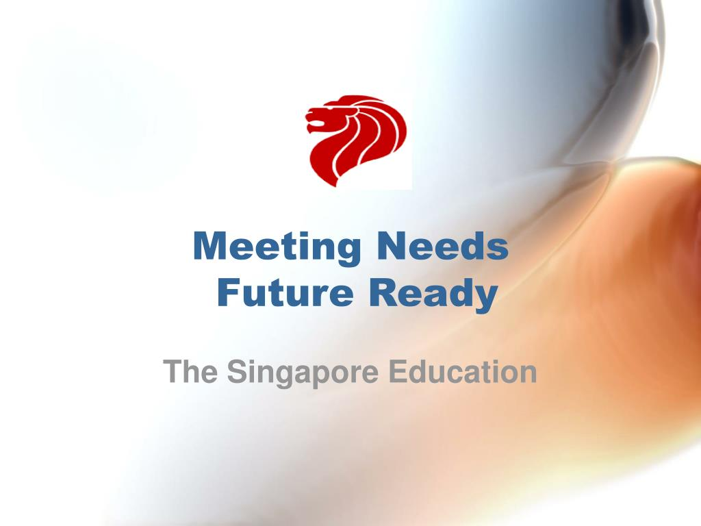 meeting needs future ready l.