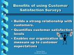 benefits of using customer satisfaction surveys