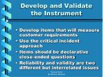 develop and validate the instrument