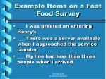 example items on a fast food survey
