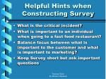 helpful hints when constructing survey