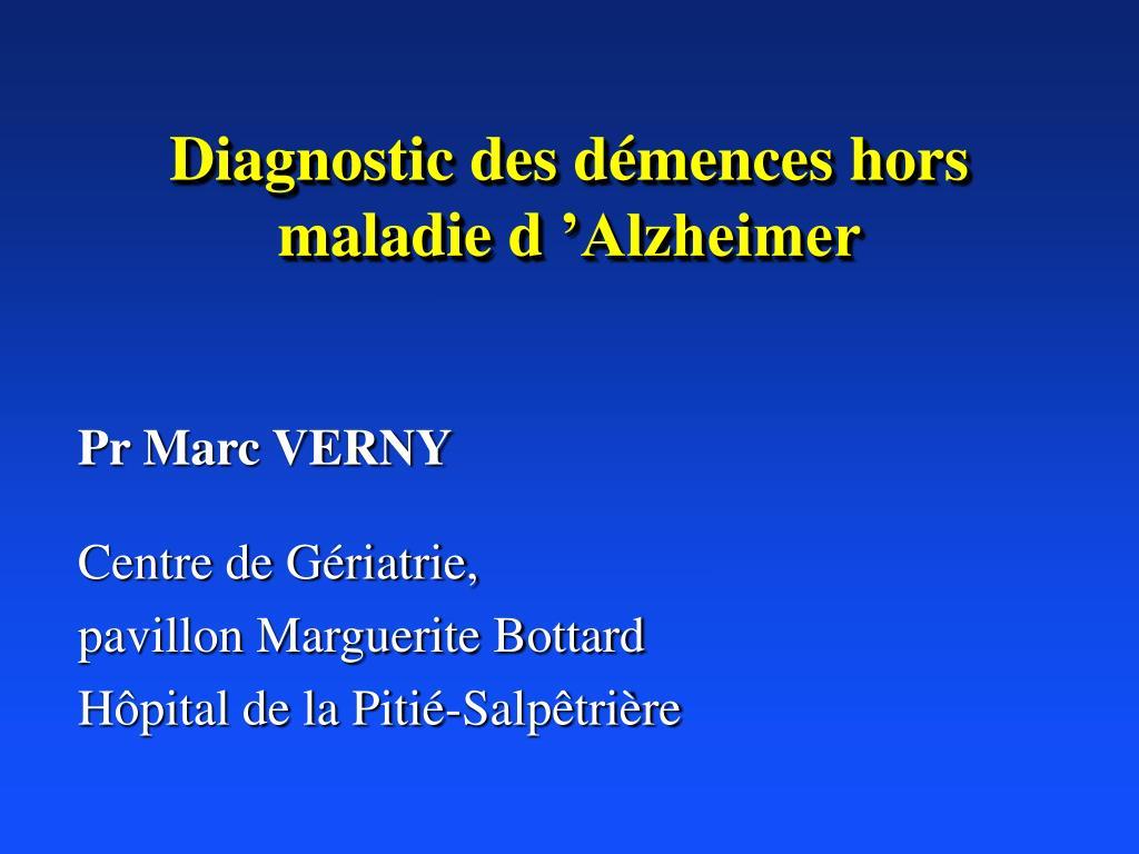 diagnostic des d mences hors maladie d alzheimer l.