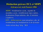 distinction pr coce dcl et mdpi litvan et al arch neurol 1998