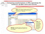 computing transformations in spss specifying the transform variable name and function32