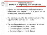 transformations example of negatively skewed variable