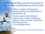 british social policy and the construction of the problem of self esteem by frank furedi