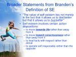broader statements from branden s definition of se