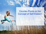 counter points to the concept of self esteem