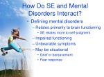 how do se and mental disorders interact