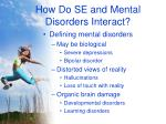 how do se and mental disorders interact21
