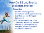 how do se and mental disorders interact22