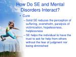how do se and mental disorders interact23
