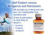 self esteem versus arrogance and narcissism