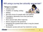 will using a survey be culturally appropriate