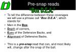 pre snap reads